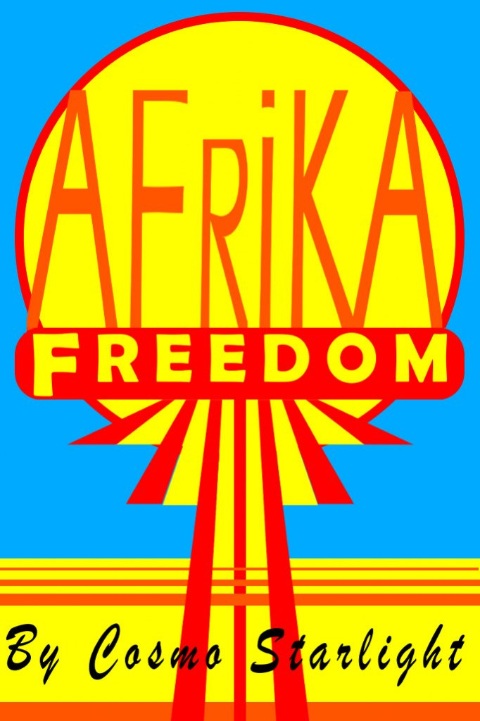 Freedom Afrika by Cosmo Starlight cover art SHRUNK.jpg