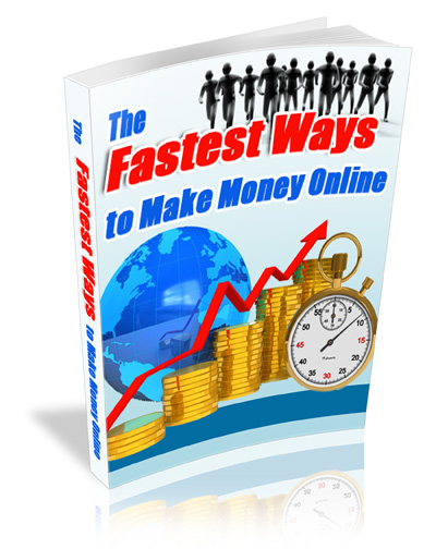 The-Fastest-Ways-To-Make-Money-Online-1.jpg